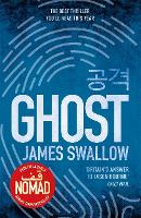Ghost: The gripping new thriller from the Sunday Times bestselling author of NOMAD - The Marc Dane series (Paperback)