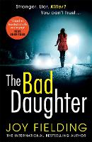 The Bad Daughter: A gripping psychological thriller with a devastating twist (Paperback)