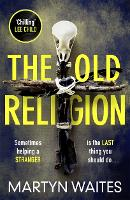 The Old Religion: Dark and Chillingly Atmospheric. (Paperback)