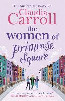 The Women of Primrose Square: So many secrets are hidden behind closed doors . . . (Paperback)