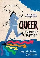Queer: A Graphic History - Introducing... (Paperback)