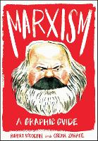 Marxism: A Graphic Guide - Introducing... (Paperback)