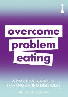 A Practical Guide to Treating Eating Disorders