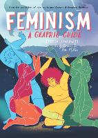 Feminism: A Graphic Guide - Introducing... (Paperback)