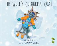 The Wolf's Colourful Coat (Paperback)