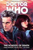 Doctor Who: The Twelfth Doctor Vol. 4: The School of Death (Paperback)