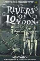 Rivers of London Volume 2: Night Witch