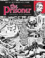 The Prisoner Jack Kirby Gil Kane Art Edition (Hardback)
