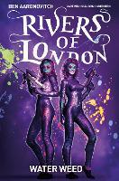 Rivers of London Volume 6: Water Weed