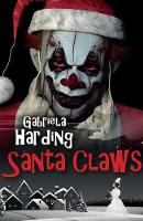 Santa Claws: A Dark Tale of Christmas (Paperback)