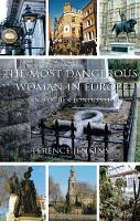 The Most Dangerous Woman in Europe: (And Other Londoners) (Paperback)