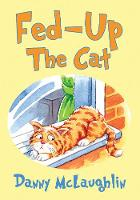 Fed-up the Cat (Paperback)