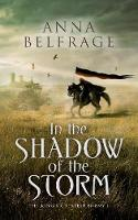 In the Shadow of the Storm: The King's Greatest Enemy #1 (Paperback)
