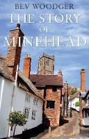 The Story of Minehead (Paperback)