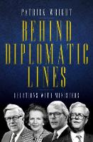Behind Diplomatic Lines: Relations with Ministers (Hardback)