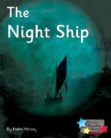 The Night Ship - Reading Stars Plus (Paperback)