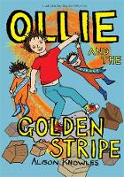 Ollie and the Golden Stripe - Ollie and His Superpowers (Hardback)