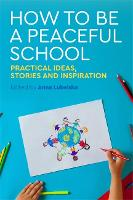 How to Be a Peaceful School