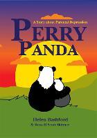 Perry Panda: A Story About Parental Depression (Hardback)