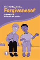Can I Tell You About Forgiveness?: A Helpful Introduction for Everyone - Can I Tell You About...? (Paperback)