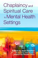 Chaplaincy and Spiritual Care in Mental Health Settings (Paperback)