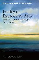 Poetry in Expressive Arts: Supporting Resilience Through Poetic Writing (Paperback)