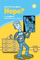 Can I Tell You About Hope?: A Helpful Introduction for Everyone - Can I Tell You About...? (Paperback)