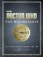 Doctor Who: The Whoniverse (Hardback)