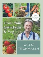 Grow your Own Fruit and Veg (Paperback)