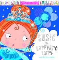 Susie the Sapphie Fairy (Paperback)