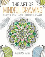 The Art of Mindful Drawing (Paperback)