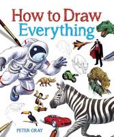 How to Draw Everything (Paperback)