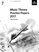 Music Theory Practice Papers 2017, ABRSM Grade 7 - Theory of Music Exam papers & answers (ABRSM) (Sheet music)