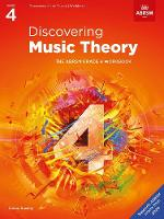 Discovering Music Theory, The ABRSM Grade 4 Workbook