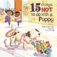 15 Things Not To Do With A Puppy - 15 Things Not To Do (Hardback)