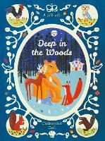 Deep in the Woods (Pocket Edition) (Hardback)