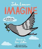 Imagine - John Lennon, Yoko Ono Lennon, Amnesty International illustrated by Jean Jullien (Paperback)
