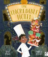 The Incredible Hotel (Hardback)