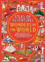 Atlas of Adventures: Wonders of the World - Atlas of (Hardback)