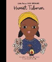 Harriet Tubman - Little People, BIG DREAMS 14 (Hardback)