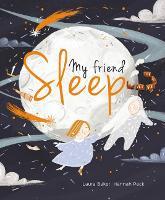 My Friend Sleep (Hardback)
