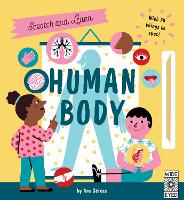 Scratch and Learn Human Body: With 70 things to spot! - Scratch and Learn (Hardback)