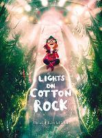 Lights on Cotton Rock (Hardback)
