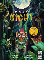 Glow in the Dark: Animals at Night - Glow in the Dark (Hardback)