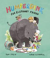 Humperdink Our Elephant Friend (Hardback)