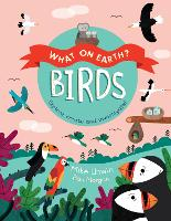 Birds - What On Earth? (Paperback)