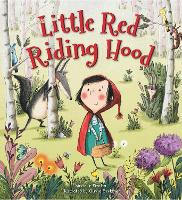 Storytime Classics: Little Red Riding Hood - Storytime Classics (Paperback)