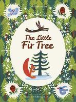 The Little Fir Tree (Hardback)