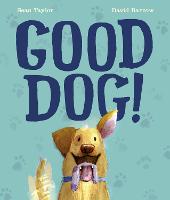 Good Dog! (Hardback)