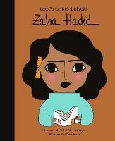 Zaha Hadid - Little People, BIG DREAMS 31 (Hardback)